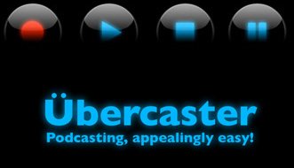 "oh wait, 38, 37, 36 … oh socks übercaster is ""a complete production suite for podcasting. All you need is Übercaster, a Macintosh and something to tell…"" should be a […]"