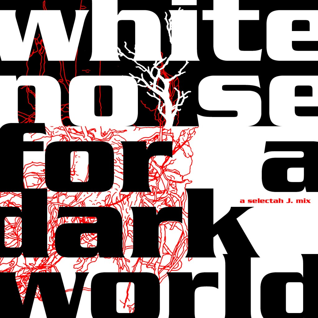 WhiteNoiseForADarkWorld