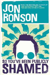 Jon Ronson - So You ve Been Publicly Shamed