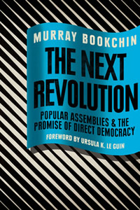 Murray Bookchin - The Next Revolution