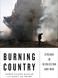 Robin Yassin-Kassab and Leila Al-Shami - Burning Country